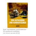 "Book: ""Von Kutschern und Kondukteuren"" (Of coaches and conductors), price: 19.90 euros, order number: 89072000"